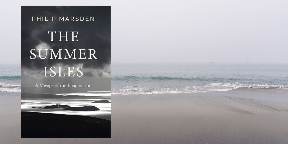 The Summer Isles – A Voyage of the Imagination